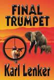 Karl Lenker, Final Trumpet