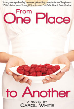 From One Place to Another, Novel by Carol  White