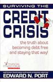 Live Debt Free, Credit Crisis