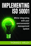 Implementing ISO 50001, Thomas Welch