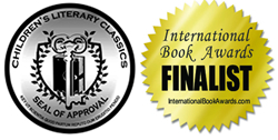 Children's Literary Classics Seal of Approval | International Book Award Finalist