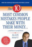 Alan Haft, The 10 Most Common Mistakes People Make with Thier Money