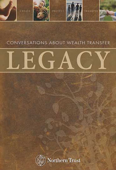 Legacy: Conversations About Wealth Transfer