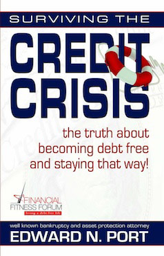 Surviving the Credit Crisis, the truth about becoming debt free and staying that way