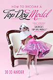 How to Become a Top Dog Model, Book Cover
