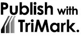 Self publishing services and independent book publisher, TriMark Press