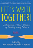 Let's Write Together, Volume I