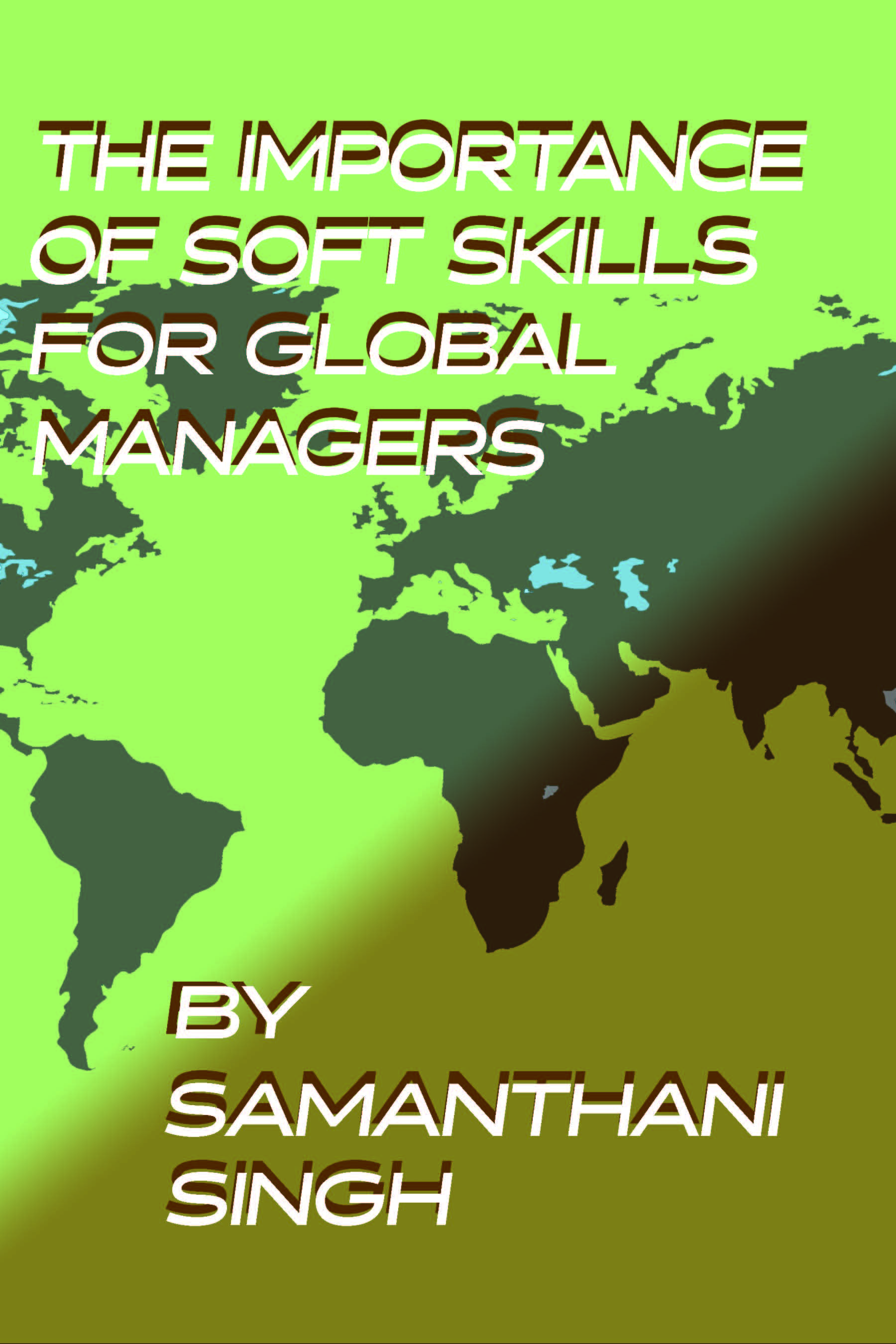 Soft Skills for Global Managers