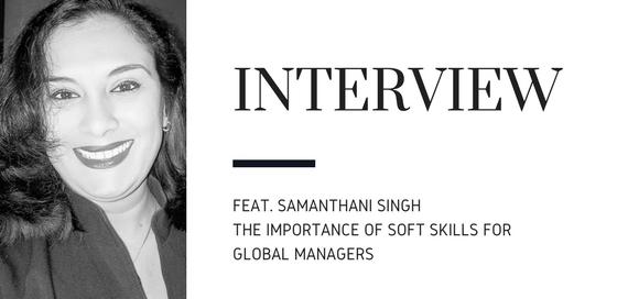 samanthani, soft skills, global managers